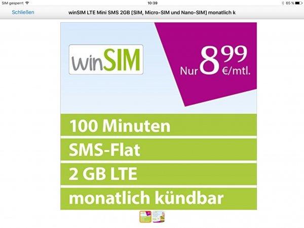 winSIM LTE 2 GB Max. 50 MBit/s, 100 Freiminuten, SMS Flat O2, 8,99 € mtl., monatlich. Kündbar