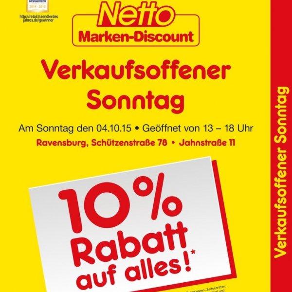 Netto MD Ravensburg 10% auf (fast) Alles - verkaufsoffener Sonntag