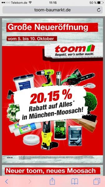 [Lokal München-Moosach] Toom 20,15% Rabatt auf Alles vom 5. bis 10.10.2015