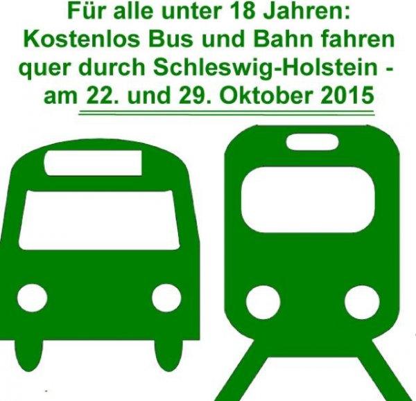 [Schleswig-Holstein] kostenlos Bus und Bahn fahren unter 18 Jahren am 22.10 und 29.10