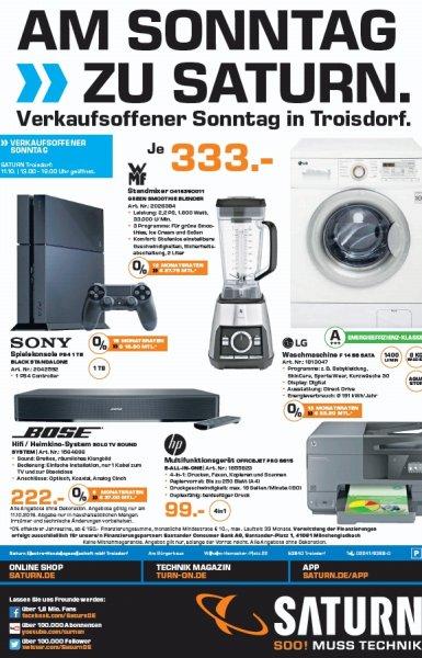 Saturn Troisdorf - Nur am 11.10.2015! Sony PS4 1TB für 333€, Bose Solo TV 222€, HP Officejet Pro 8615 99€, WMF Green Smoothie Blender 333€ und LG F14B8 SATA für 333€!