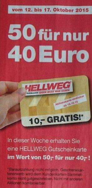 [Hellweg] 20 % Rabatt durch Kauf von Gutscheinkarten (50 für 40 €) + mglw. Tiefpreisgarantie