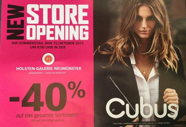 [ Cubus Neumünster ] 40% auf das gesamte Sortiment am 15.10 zur Neueröffnung