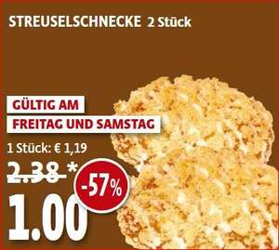 [Kaisers Berlin 16/17.10] 2 Streuselschnecken 1€