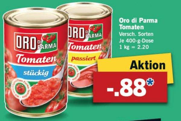 [Lidl/Bundesweit] Oro di Parma Tomaten versch. Sorten 400g Dose für nur 0,88€ ab Do. 29.10.2015