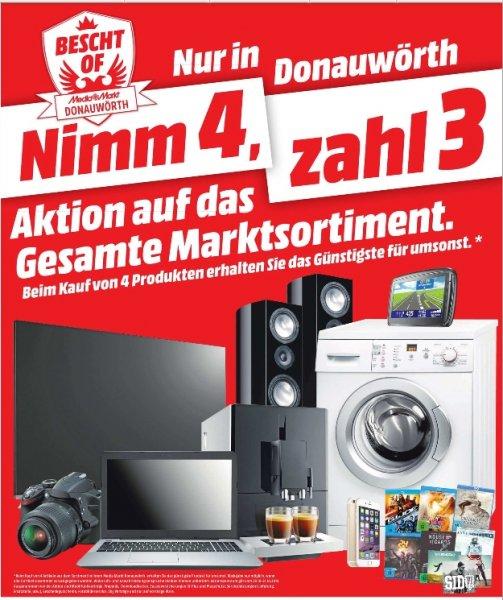 """[Lokal Mediamarkt Donauwörth] Nimm 4, Zahl 3 auf das """"Gesamte"""" Sortiment"""