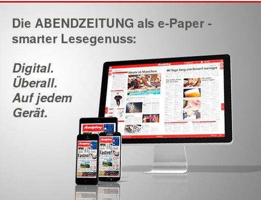 ABENDZEITUNG MÜNCHEN - Gratis 30 Tage Digital Abo. Endet automatisch.