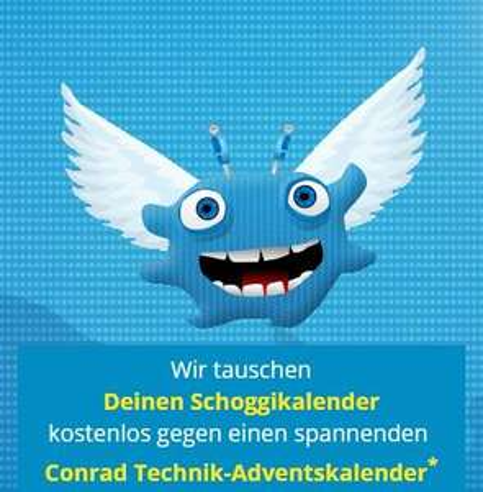 [Conrad-CH + DE?] Adventskalender Tauschaktion - 99 Rappen statt 9,99€ = Bestpreis