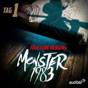 [UPDATE] Gratis Hörbuch: Monster 1983, Tag 1-8