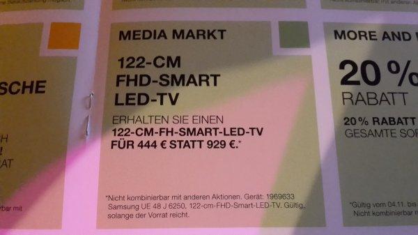 [Lokal Ruhrpark Bochum] MediaMarkt Samung 48Zoll LED TV 444 EUR (Idealo 529 EUR)  ab 04.11