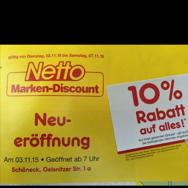 [Lokal] Netto Schöneck/Vogtland Neueröffnung 10% auf Alles