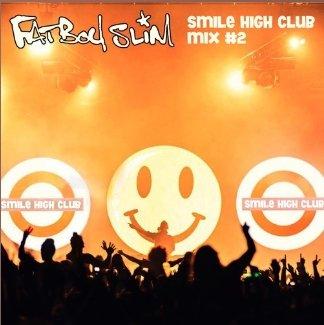 Fatboy Slim - Smile High Club Mix Vol.2 - knapp 60min. Mix for free