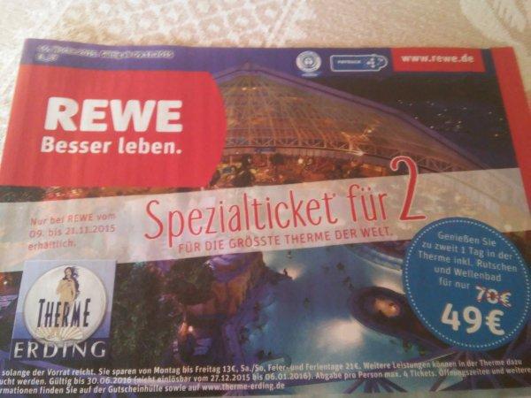 [Rewe Bayern? ]  Spezialticket für 2 für die Therme Erding für 49€