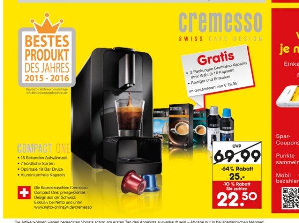 [Oldenburg Netto] Cremesso Compakt One plus 48 Kapseln, Reiniger und Entkalker für 22,50€ vgl 44,99€