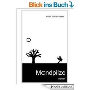 "Kindle-Edition ""Mondpilze"" von Martin Weber @amazon roman für lau"