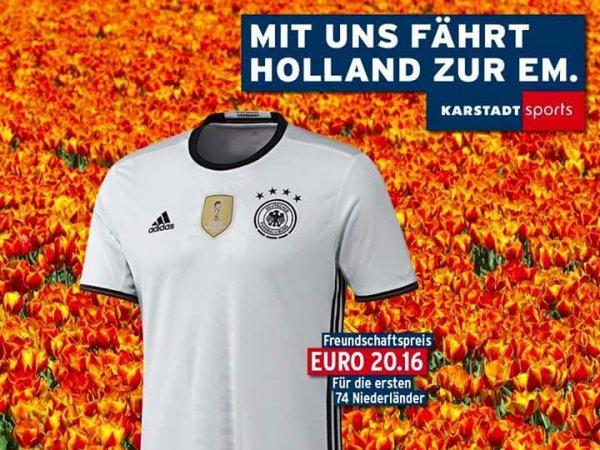 Deutschland DFB Trikot 2016 zum Freundschaftspreis bei Karstadt Sports - für die ersten 74 Niederländer