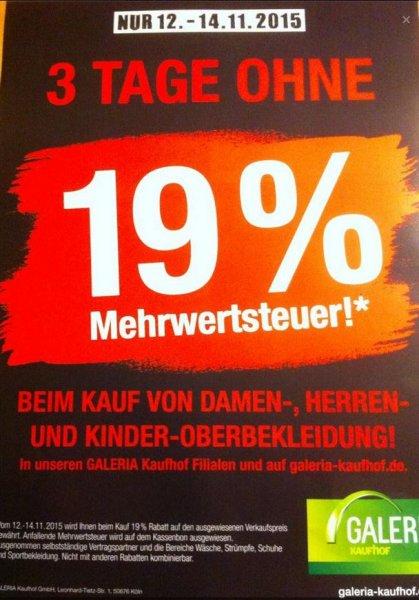 [Galeria Kaufhof] 19% Rabatt auf Kleidung 12.11-14.11