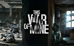 This War of Mine für Android & iOS 50% reduziert [Play Store, Apple App Store]