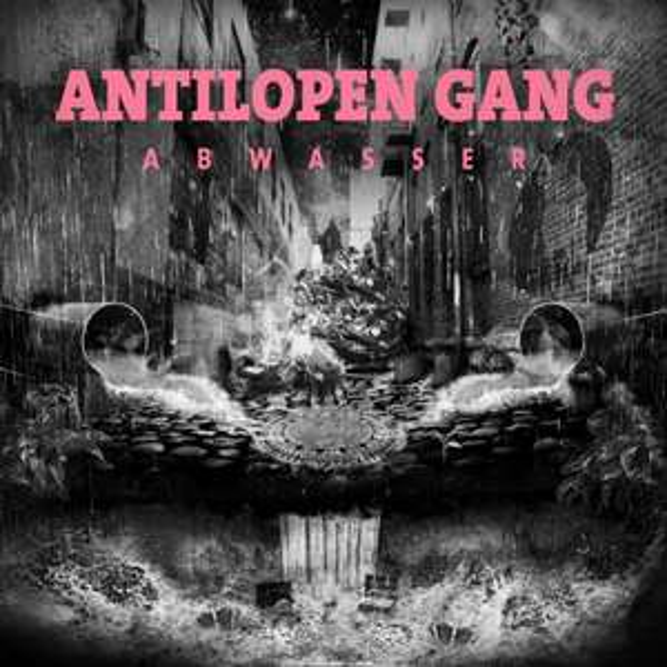 "Mixtape ""Abwasser"" der ""Antilopen Gang"" mit 14 Tracks"