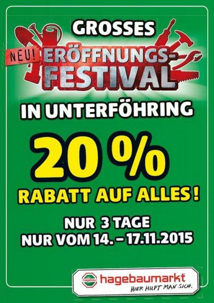 Lokal München Unterföhring Hagebaumarkt 20% Rabatt auf Alles vom 14.-17.11.2015