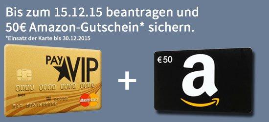 payvip Mastercard mit 50€ Amazon und 10€ qipu