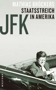 [Buecher.de] JFK - Staatsstreich in Amerika, Mathias Bröckers