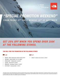 [LOKAL] The North Face SPECIAL PROMOTION WEEKEND 25% ab 250 €