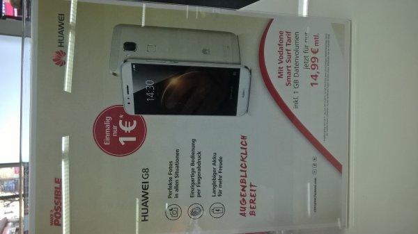 Huawei G8 für 1,-€ mit Vertrag 14,99€ mtl. mit 1GB Datenvolumen bei Saturn Krefeld