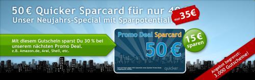50€ Quicker Promo Deal Sparcard für 35€ - bei Amazon oder an der Tanke 30% sparen!