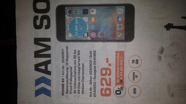 [Lokal Siegburg] Iphone 6s 16 GB 629€; Idealo 679€  06.12.15
