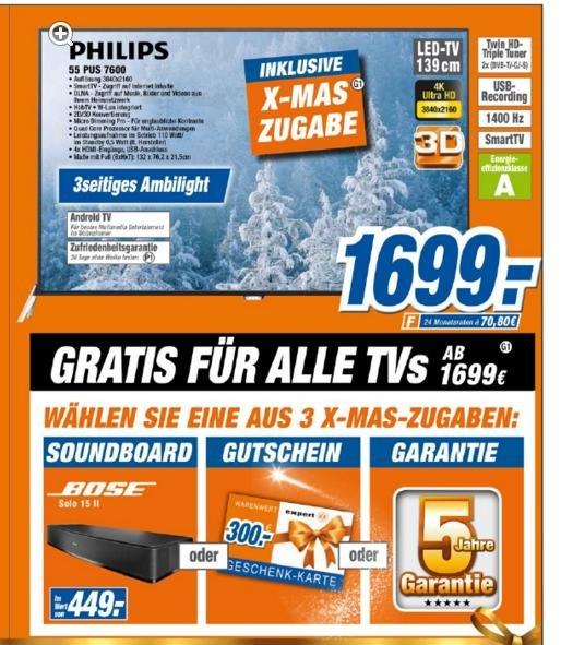 (Lokal Expert Technikmärkte)  Philips 55PUS7600 4K, Fernseher, 3-fach Ambilight, Quad-Core, Twin Tuner etc für 1.699 Euro + 300 Euro Gutschein oder Bose Solo 15 ii