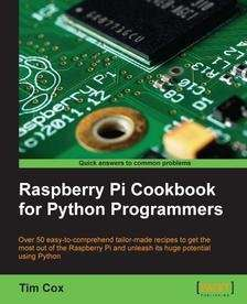 Raspberry Pi Cookbook for Python Programmers E-Book