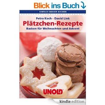 (Kindle) Ebook: Plätzchenrezepte. Backen für Weihnachten und Advent