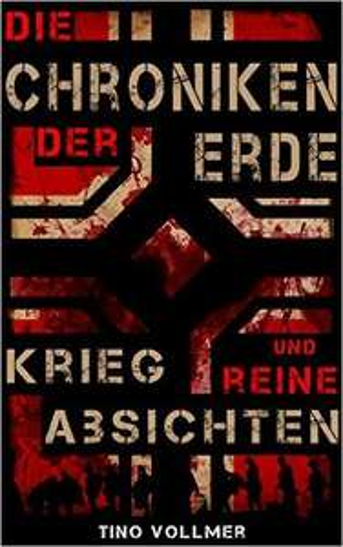 (Amazon Kindle) Die Chroniken der Erde: Krieg und reine Absichten