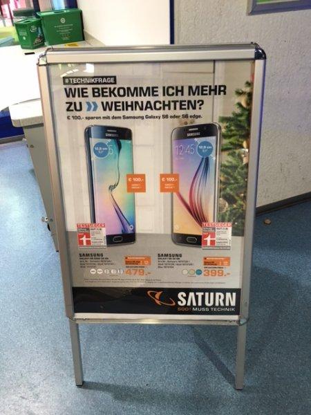 Samsung S6 32 GB 399€ / S6 32GB Edge 479€ Saturn Dortmund Eving