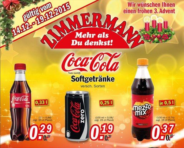 [Zimmermann] Coca-Cola Zero 0,25l Dose 0,19€ / Coca-Cola 0,33l Flasche 0,29€ und Mezzomix 0,5l Flasche 0,37€ ab dem 14.12