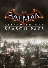 Batmann Arkham Knight - Season Pass - Games Rocket