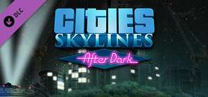 [Steam] Cities Skylines: After Dark (DLC) für 8,99€ @GamesPlanet