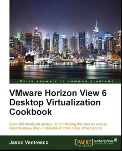 "[packtpub.com] E-Book ""VMware Horizon View 6 Desktop Virtualization Cookbook"""