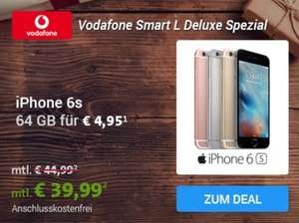 iPhone 6s 64 GB mit Vodafone Smart L Deluxe Vertrag