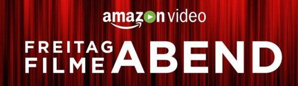 Freitag Abend ist wieder Filme Abend bei Amazon Instant Video