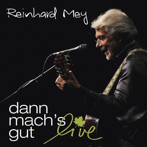 Reinhard Mey: dann mach's gut - live Doppel-CD 6,99 + 3 für nicht Prime Mitglieder