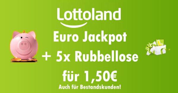 [Lottoland] EuroJackpot + 5 Rubbellose für 1,50€ für Neu- und Bestandskunden #ABGELAUFEN