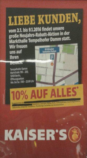 [Lokal Berlin Tempelhof] 10% auf alles bei Kaiser's vom 02.01.16 bis 09.01.16