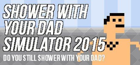 [Steam] Shower With Your Dad Simulator 2015: Do You Still Shower With Your Dad (Sammelkarten)
