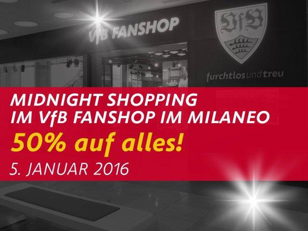 [Lokal Stuttgart]Morgen 5.1. 50% auf alles im VfB Fanshop im Milaneo