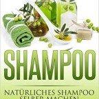 Amazon Ebook GRATIS! Natürliches Shampoo selber machen: 50 Rezepte für alle Haartypen