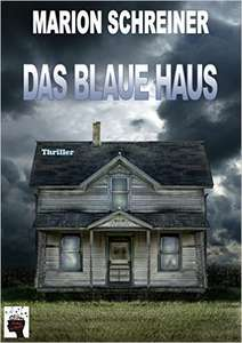 Das blaue Haus Kindle Edition 0€ Thriller