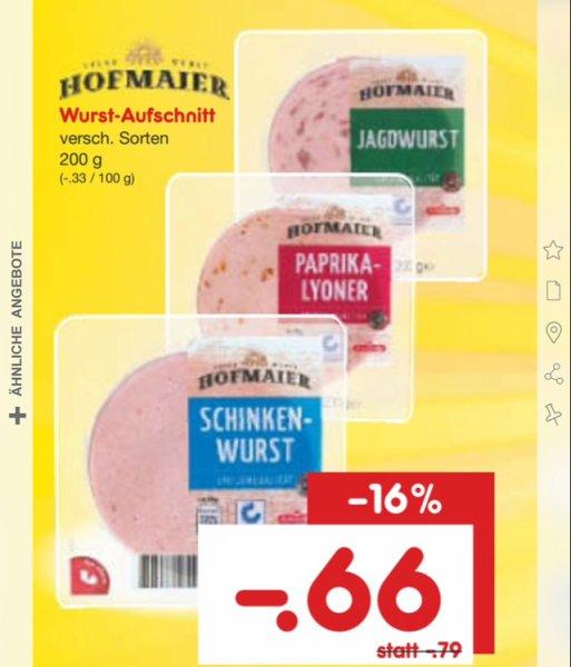 Netto Samstagskracher Hofmaier Wurst-Aufschnitt 200gr. Für 0,66€
