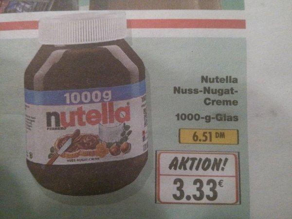 Nutella   3,33€   1000g   Kaufland Lokal